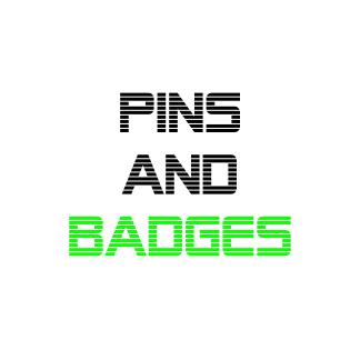 Pins/ Badges