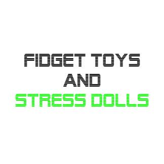 Fidget Toys/ Stress Dolls